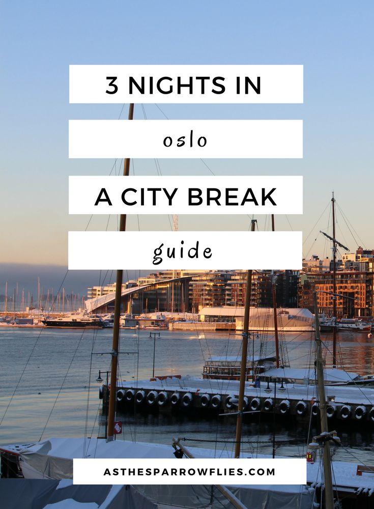 Oslo City Break. Long Weekend In Oslo. Oslo Short Breaks and Holidays.