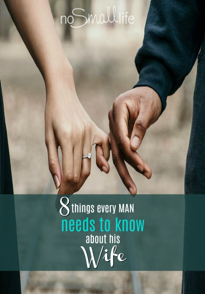 8 Things Every Man Needs to Know about His Wife | Husband