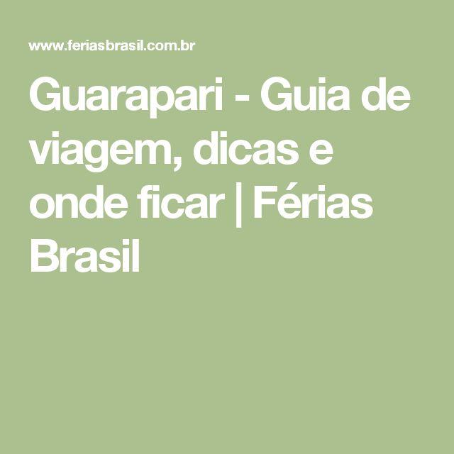 Guarapari - Guia de viagem, dicas e onde ficar | Férias Brasil