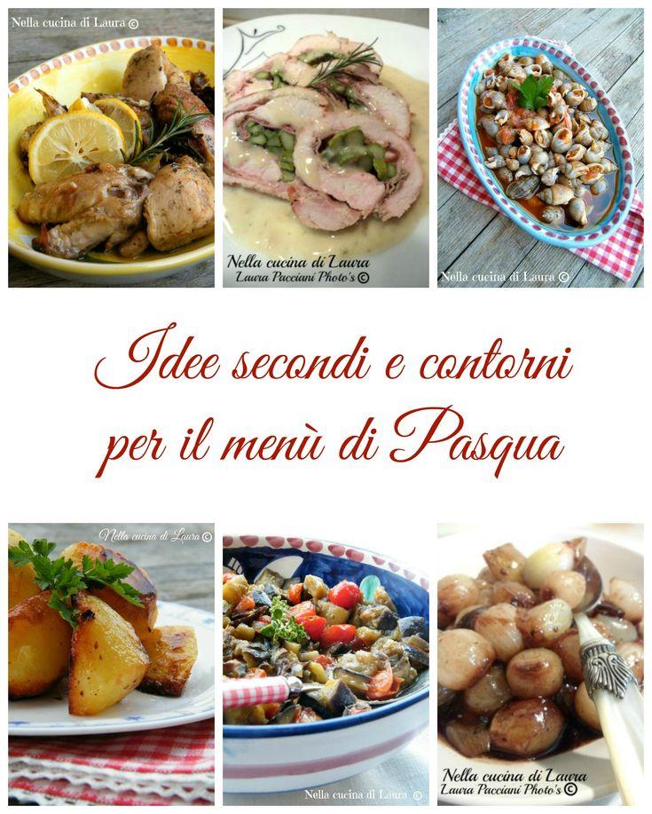 idee secondi e contorni per il menu' di Pasqua - nella cucina di laura