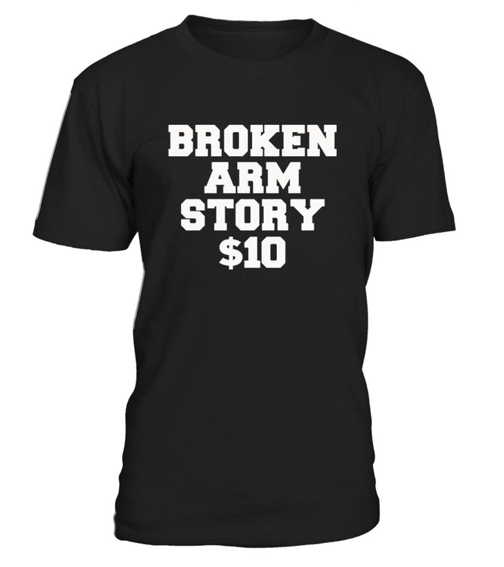 CHECK OUT OTHER AWESOME DESIGNS HERE!        The perfect get well soon broken arm gift. Since he or she will get asked how they broke their arm, they can now show they have a sense of humor about it and watch people laugh when they read the shirt!   Recovery gift after surgery for a broken arm. Funny to wear while arm is in sling or in a cast. Great thinking of you gift for any fractured arm.