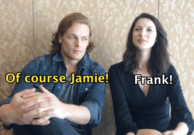Would you rather start a family with Jamie or Frank? - 12 Rounds Of Would You Rather With Sam Heughan And Caitriona Balfe Of...