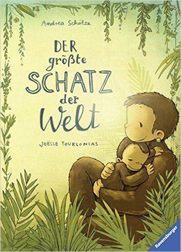 Der größte Schatz der Welt: Amazon.de: Andrea Schütze, Joëlle Tourlonias: B…