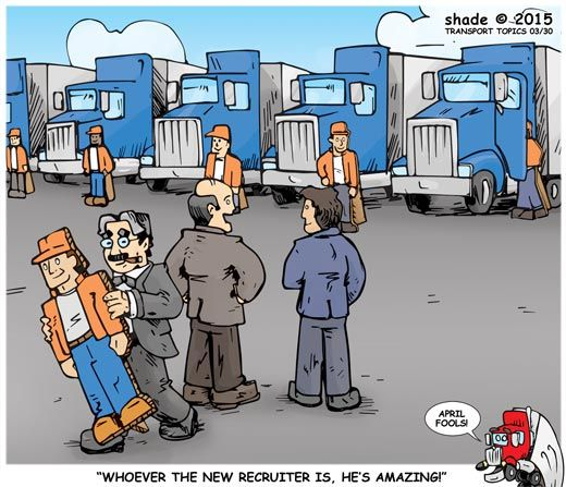 Recruiting Truckers Humor Trucking Aprilfools