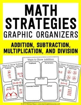 FREEBIE - Use these graphic organizers to help reinforce various ways of solving math problems.  Blank graphic organizers and examples of each strategy is included for addition, subtraction, multiplication, and division.