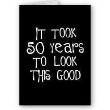 Image result for funny 50th birthday sayings