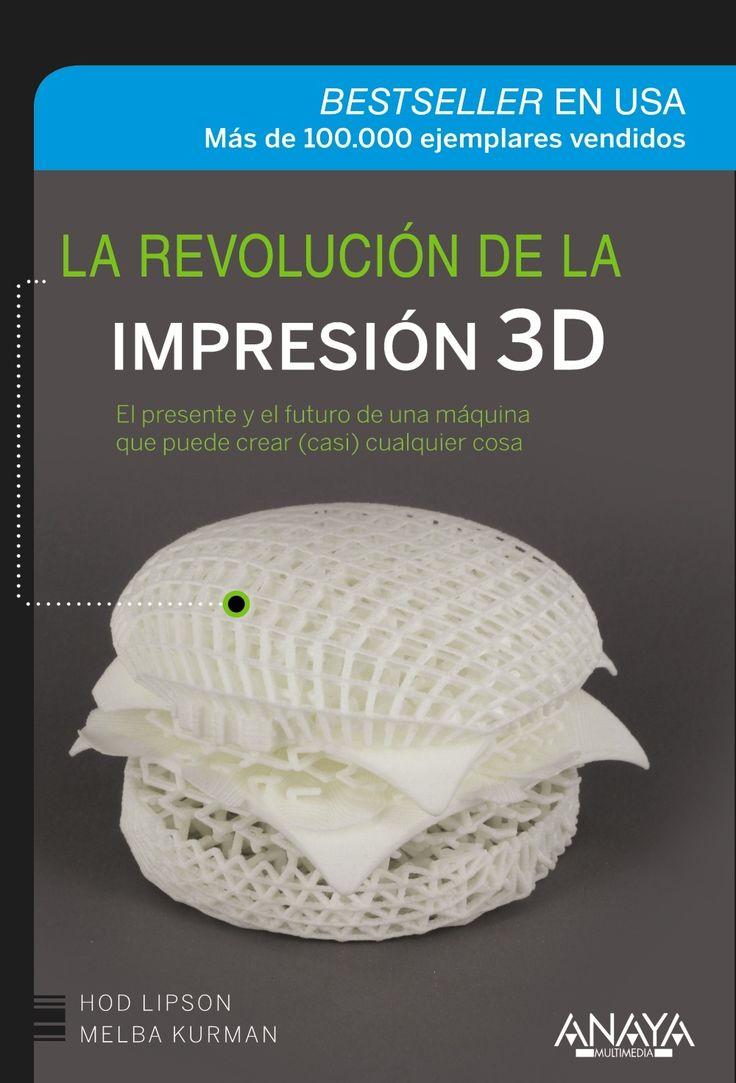 La revolución de la impresión 3D / Hod Lipson, Melba kurman| Anaya | 2014.  Esta obra cuenta la historia reveladora de las impresoras 3D y el punto de vista de las personas que las utilizan. Los autores nos presentan una hoja de ruta hacia el futuro de la impresión 3D y ofrecen respuestas prácticas e imaginativas sobre las promesas y los riesgos de esta explosión de innovación tecnológica y social.