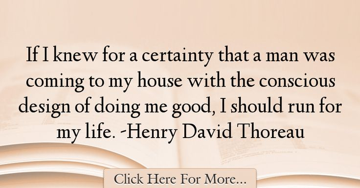 Henry David Thoreau Quotes About Good - 29074