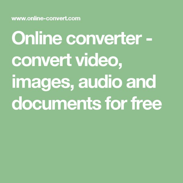 Online converter - convert video, images, audio and documents for free