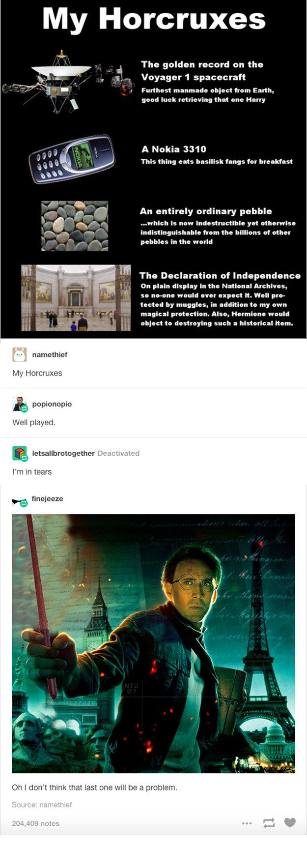 When someone came up with these genius horcruxes…and someone else thought of the perfect person to hunt them.   31 Hilarious Harry Potter Posts That Totally Nailed It