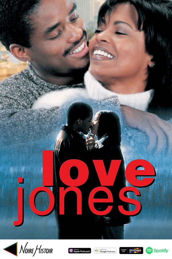 Love Jones Movie Review Podcast Love Jones Movie Love Jones Love Story Movie