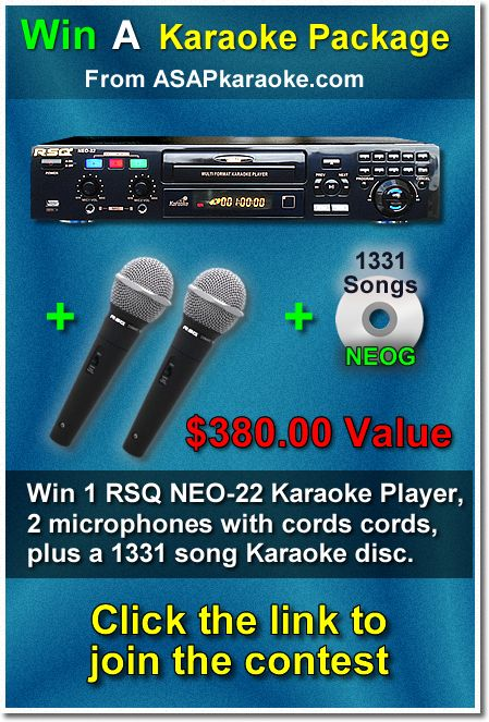 WIN a FREE karaoke package From ASAPKARAOKE.COM - Win the famous RSQ NEO-22, 2 mics with cords and a 1331 song disc! Thats OVER $380.00 worth of Value!! This contest is in no way sponsored, endorsed or administered by, or associated with, Facebook. https://www.facebook.com/pages/Sound-Choice-Karaoke-Tracks/141267589350007?id=141267589350007&sk=app_100265896690345