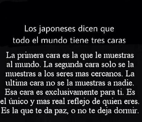 〽️ Los japoneses dicen que todo mundo tiene tres caras...