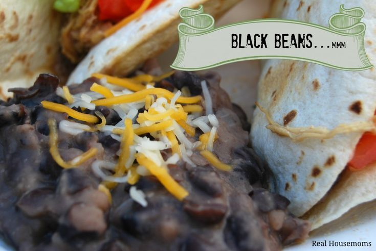 Black Beans | Real Housemoms | Healthy alt. to refried beans and VERY easy!