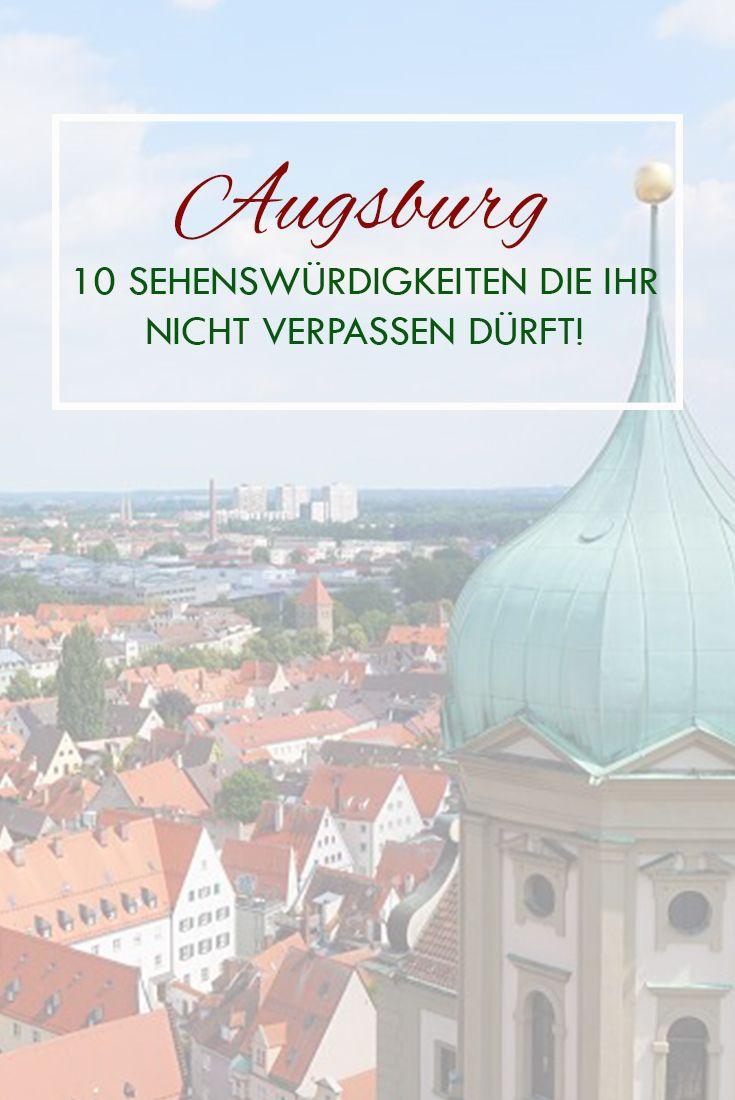 Alle wichtigen Sehenswürdigkeiten, Things to do und Tipps für deinen Aufenthalt in Augsburg, Bayern.