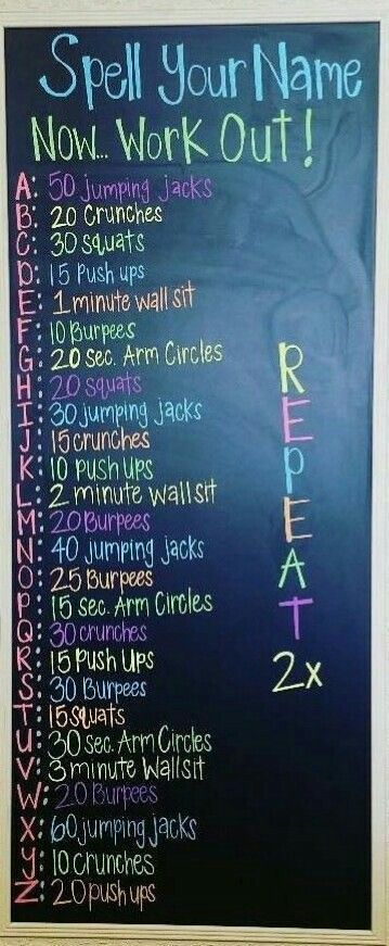 Spell Your Name for a good warm up or get creative and come up with words to spell and do those workouts!