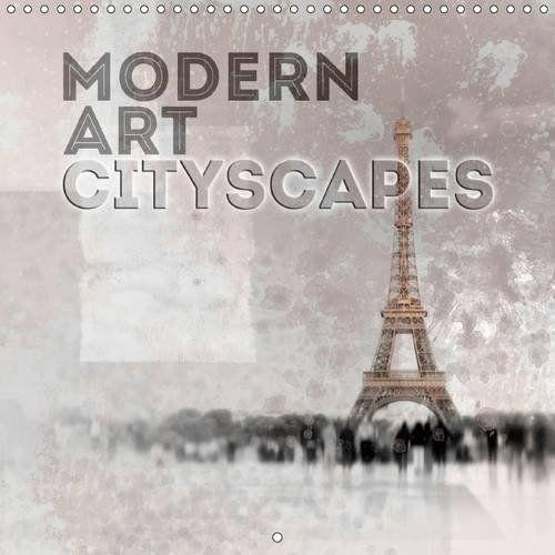 Modern Art Cityscapes 2017: Unique and Decorative Urban V... https://www.amazon.co.uk/dp/1325135887/ref=cm_sw_r_pi_dp_x_NUBoyb4T4PPRZ #calendar #square #UK #international #calendar2017 #wall #modern #trendy #decorative #city #cityscapes #landmark #sights #urban #Paris #London #USA #NewYork