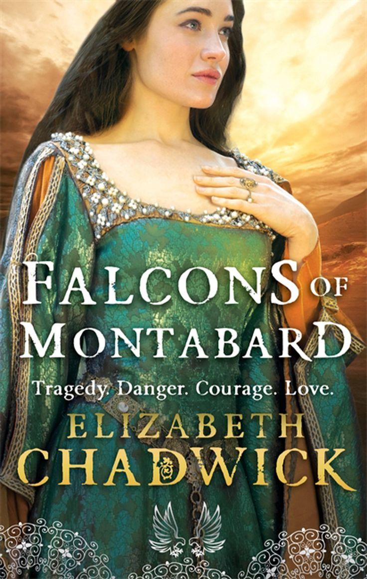 Elizabeth Chadwick - The Falcons of Montabard