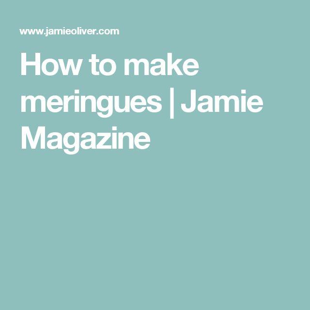 How to make meringues | Jamie Magazine