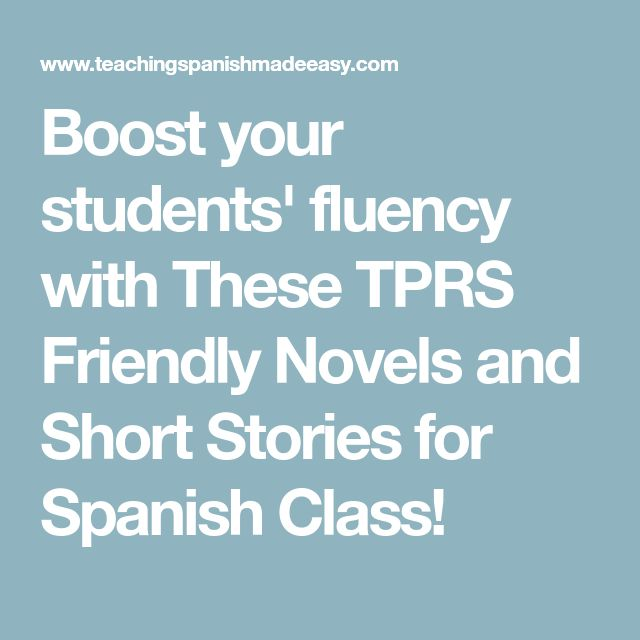 Boost your students' fluency with These TPRS Friendly Novels and Short Stories for Spanish Class!