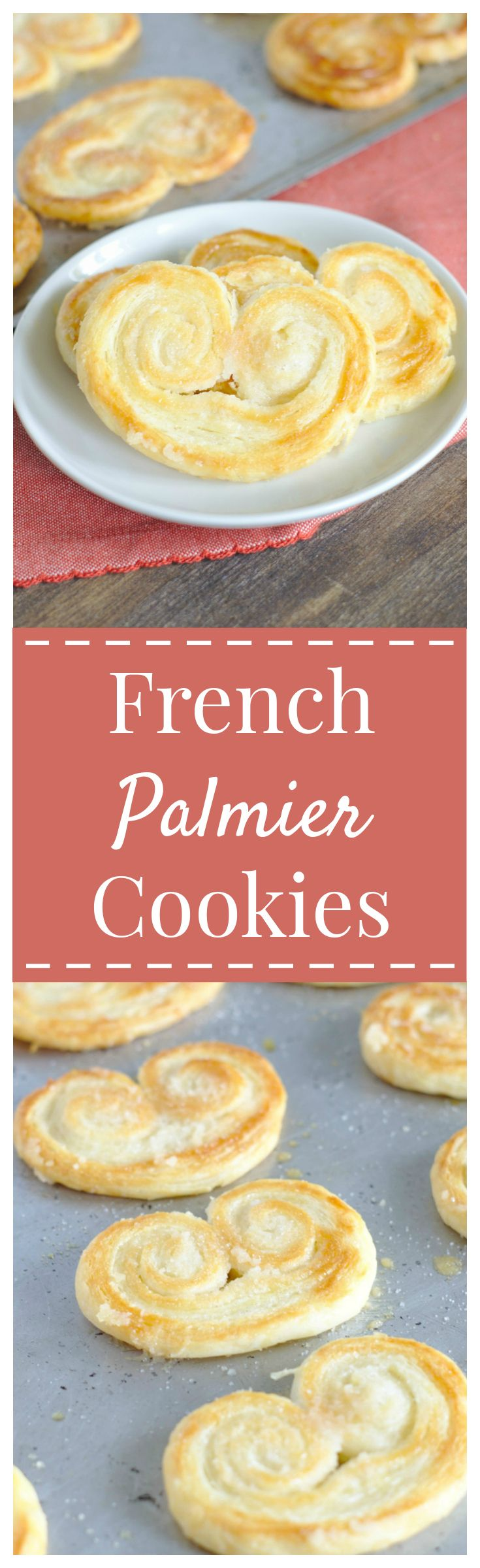 French Palmier Cookies – A delicate French dessert made from just 3 ingredients! These puff pastry cookies are elegant and so easy to make! #french #cookie #palmier #dessert
