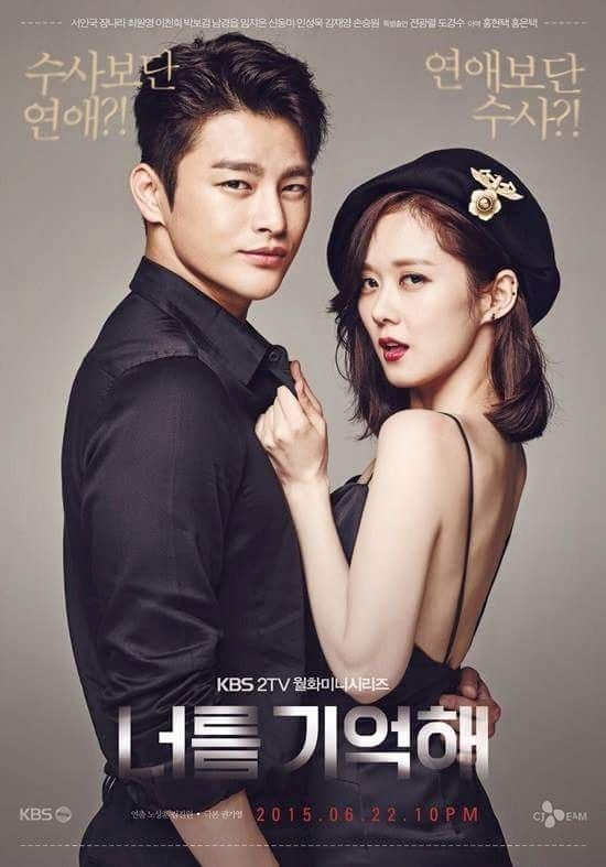 I Remember You. Korean Drama. Seo Inguk. Jang Nara. This might not be the best plot but it surely got the best chemistry. This two are really cute together.  Each time the were bickering with each other, they create a sizzle chemistry. The plot is quite good with dark and mystery theme. Make you ponder more each episodes.