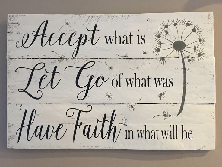 Accept what is sign, Let go of what was, Have faith in what will be, inspirational signs, wood signs, pallet sign, home decor by Rusticpalletshop1 on Etsy