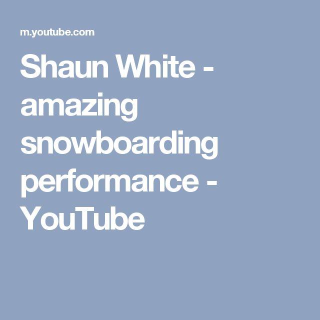 Shaun White - amazing snowboarding performance - YouTube