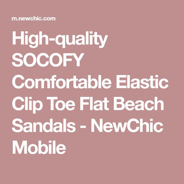 High-quality SOCOFY Comfortable Elastic Clip Toe Flat Beach Sandals - NewChic Mobile