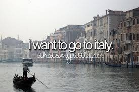 I Want To Go To Italy and one day I will. Bucket List.
