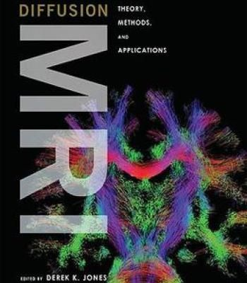 Diffusion Mri: Theory Methods And Applications PDF
