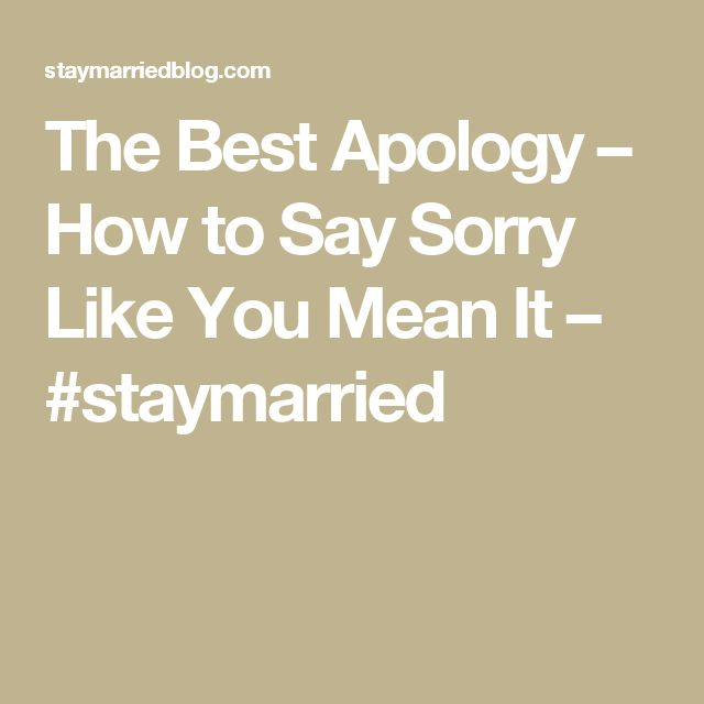 Quotes About Saying Sorry And Not Meaning It: 17+ Best Ideas About Saying Sorry On Pinterest