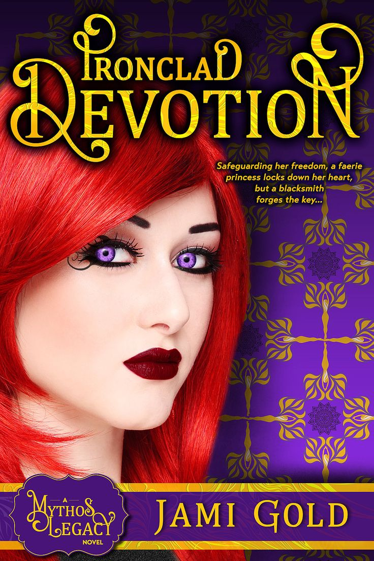 Cover of Ironclad Devotion by Jami Gold http://jamigold.com/ironclad-devotion/ -- Safeguarding her freedom, a faerie princess locks down her heart, but a blacksmith forges the key…