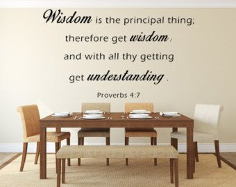 proverbs 47 wall decal custom wall decals custom vinyl decal wisdom is the principal thing wall art wall decal kjv scripture proverbs