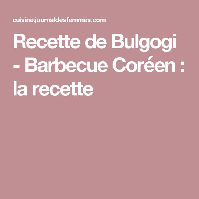 Recette de Bulgogi - Barbecue Coréen : la recette