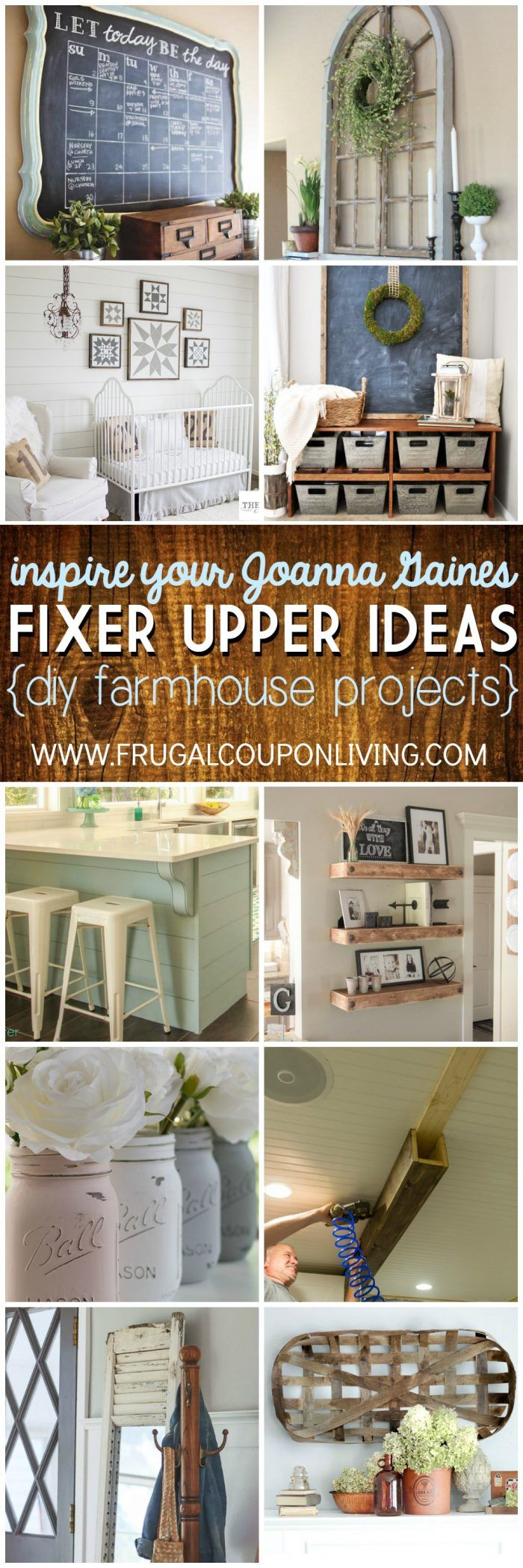 Inspire Your Joanna Gaines - DIY Fixer Upper Ideas on Frugal Coupon Living.