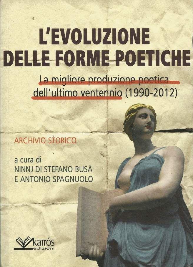Presenza in «L'evoluzione delle forme poetiche. La migliore produzione poetica dell'ultimo ventennio» (1990-2012)