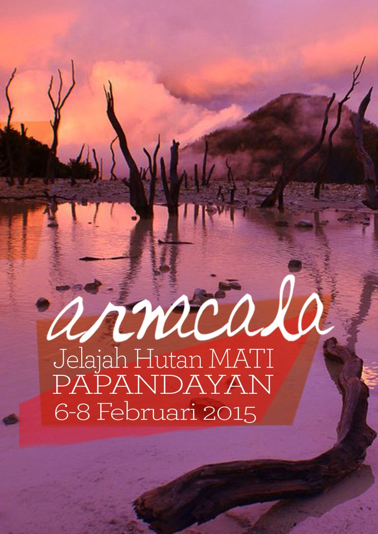Arnacala - Gunung Papandayan