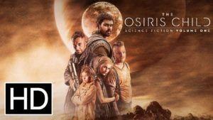 Science Fiction Volume One The Osiris Child (2017)