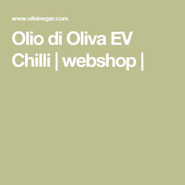 Olio di Oliva EV Chilli | webshop |