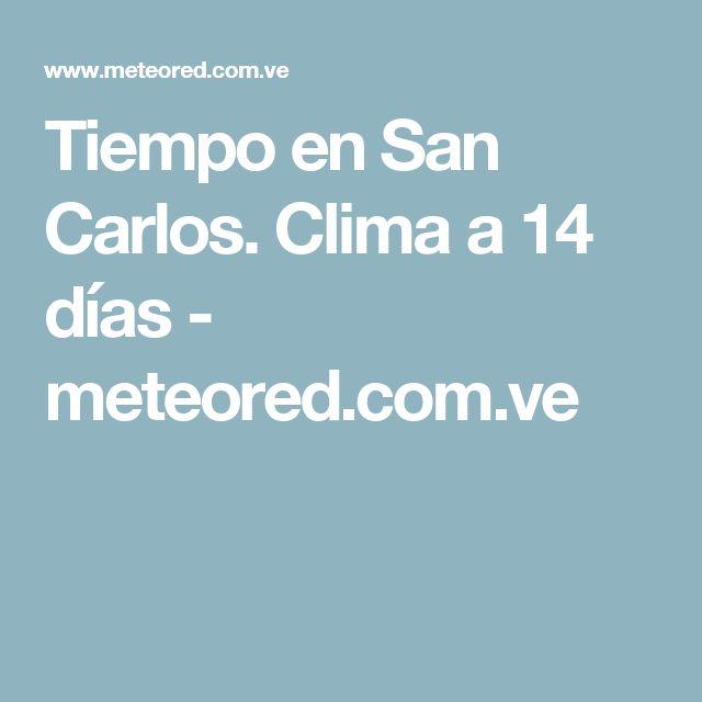Tiempo en San Carlos. Clima a 14 días - meteored.com.ve