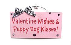 Valentine Wishes and Puppy Dog Kisses Wreath and Sign