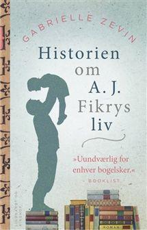 Historien om A.J. Fikrys liv af Gabrielle Zevin