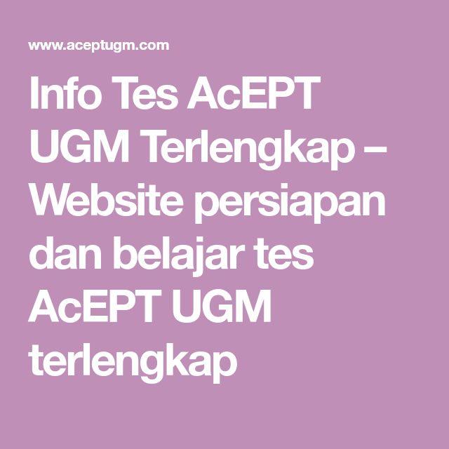 Info Tes Acept Ugm Terlengkap Website Persiapan Dan Belajar Tes Acept Ugm Terlengkap Belajar Website Film Jepang