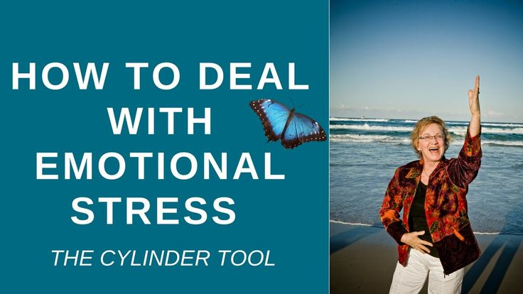 How to Deal with Emotional Stress - THE CYLINDER TOOL