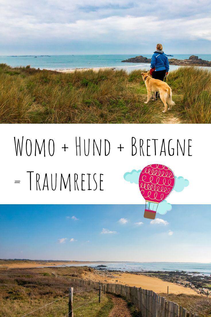 Ein Wohnmobil Urlaub In Der Bretagne Ahnelt Einem Schonen Traum Aus Dem Man Nicht Mehr Erwachen Will In Dem Reiseberich In 2020 Urlaub Mit Hund Urlaub Wohnmobilreisen