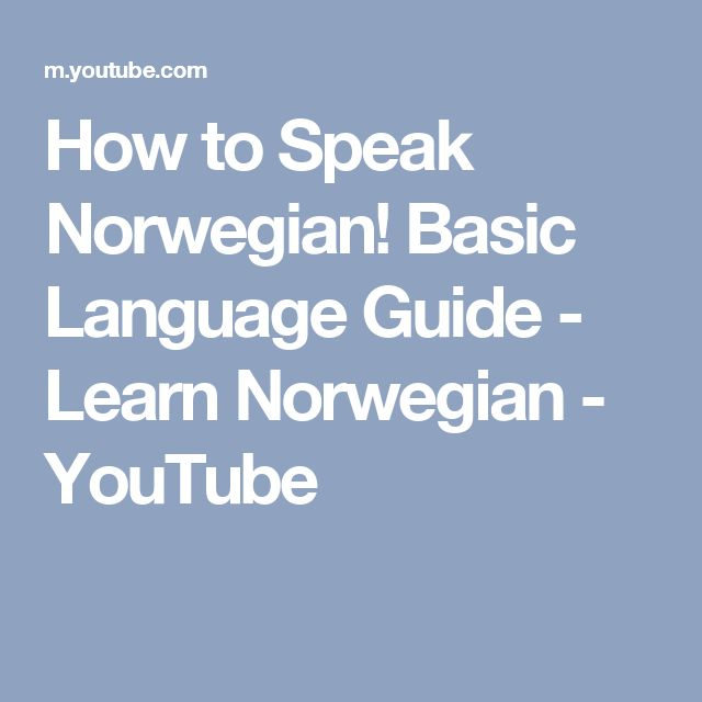 How to Speak Norwegian! Basic Language Guide - Learn Norwegian - YouTube