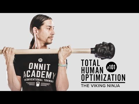 #101 The Viking Ninja - Erik 'Esik' Melland is Head Coach at the Onnit Academy and is a certified viking ninja. He's a master of the steel mace and a body movement expert.