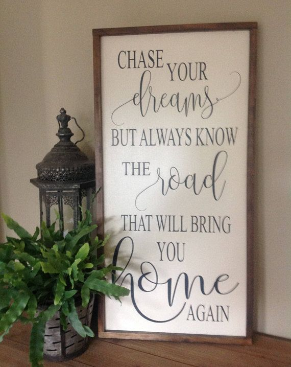 Beautiful saying and rustic farmhouse frame look!