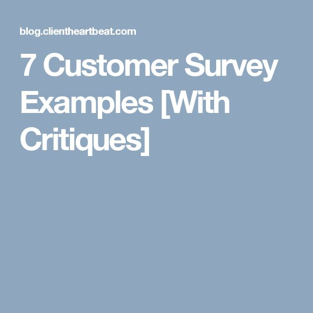 7 Customer Survey Examples [With Critiques]